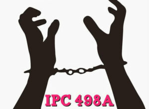 Read more about the article Section 498a Ipc- A Shield Converted In Weapon